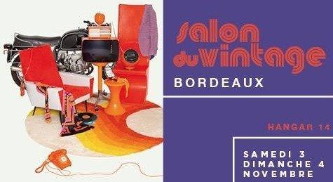 Salon du vintage bordeaux bordeaux 33000 - Salon habitat bordeaux ...