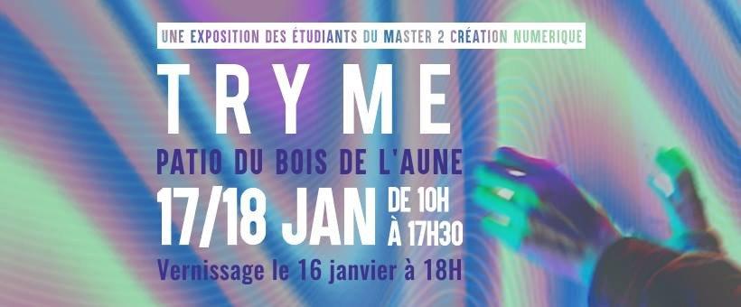 TRY-ME - Une exposition des étudiants du Master II Création Numérique Aix - Marseille Université