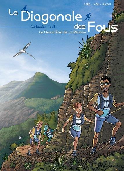 La Diagonale des fous, le Grand Raid de la Réunion