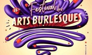 16e édition du Festival des Arts Burlesques de Saint-Etienne- © DR