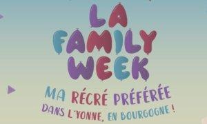 La Familly Week, le nouveau rendez-vous pour petits et grands dans l'Yonne !- © DR