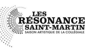 Les Résonances Saint-Martin : programmation artistique de la Collégiale- © Les Résonances