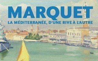 - © Expostion Marquet  au musée Paul Valéry