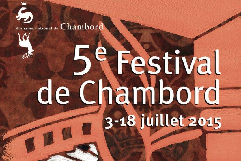 Affiche du 5e Festival de Chambord - © Graphisme : Frédéric Célestin