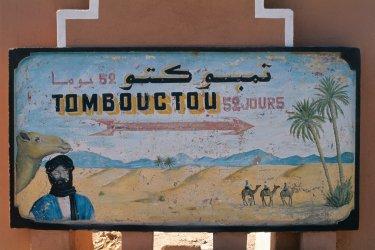 """La fameuse pancarte """"Tombouctou: 52 jours"""". (© Author's Image)"""