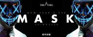NYE • MASK by Theatro