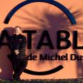 LA TABLE DE MICHEL DUSSAU