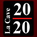LA CAVE 20/20