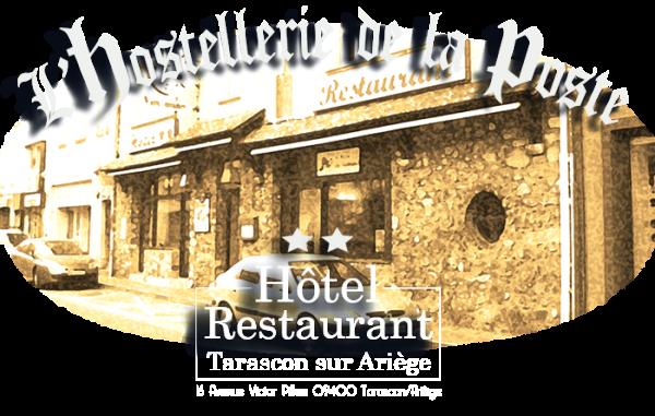 HOSTELLERIE DE LA POSTE Restaurant du Sud-Ouest Tarascon-sur-Ariège photo n° 148308 - ©HOSTELLERIE DE LA POSTE