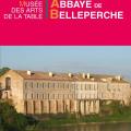 ABBAYE DE BELLEPERCHE MUSÉE DES ARTS DE LA TABLE