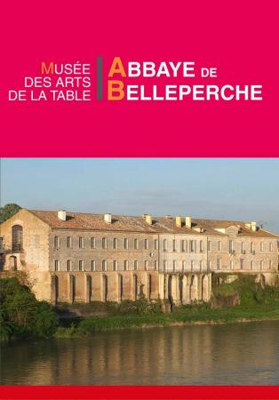 vue d'ensemble - ©ABBAYE DE BELLEPERCHE MUSÉE DES ARTS DE LA TABLE